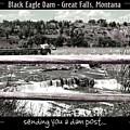 Black Eagle Dam by Susan Kinney