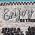 Enjoy Detroit Graffiti by Alanna Pfeffer