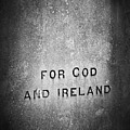 For God And Ireland Macroom Ireland by Teresa Mucha
