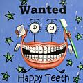 Happy Teeth by Anthony Falbo