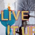 Live It Up by Linda Woods