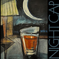 Nightcap Poster by Tim Nyberg