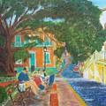 Old San Juan Street Scene by Tony Rodriguez