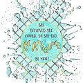 Text Art She Believed - Cyan White - Splashes by Melanie Viola
