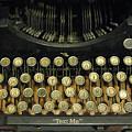 Vintage Antique Typewriter - Text Me - Antique Typewriter Keys Print Black And Gold by Kathy Fornal