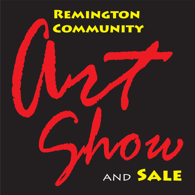 Artist Call - 2020 Remington Community Art Show -...