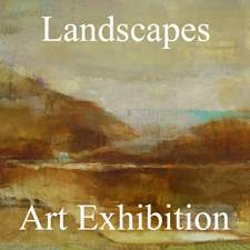3rd Annual Landscapes Art Exhibition Results Now Posted Online and Ready to View