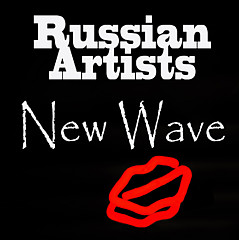 Russian Artists New Wave - Fine Artist
