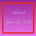 Abstract Geek and SciFi