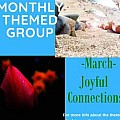 Monthly Themed - March -Joyful Connections -