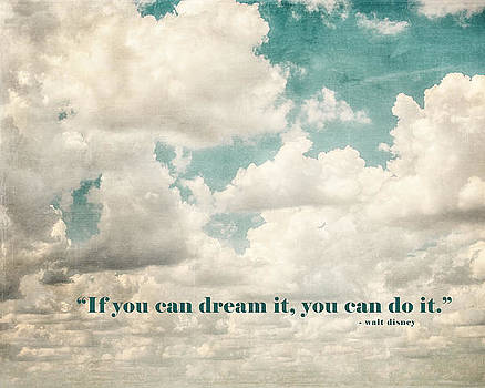 Lisa Russo - If you can Dream it You can Do it Walt Disney Quotation