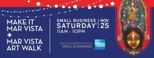 Small Business Saturday - Mar Vista Art Walk