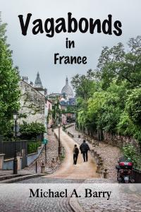 Vagabonds In France Book By Michael A Barry On Amazon
