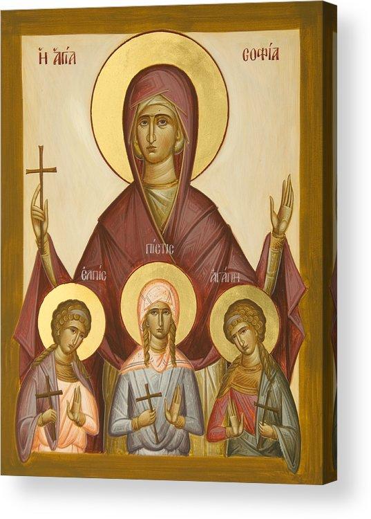 Sts Sophia Faith Hope And Love Acrylic Print featuring the painting Sts Sophia Faith Hope And Love by Julia Bridget Hayes