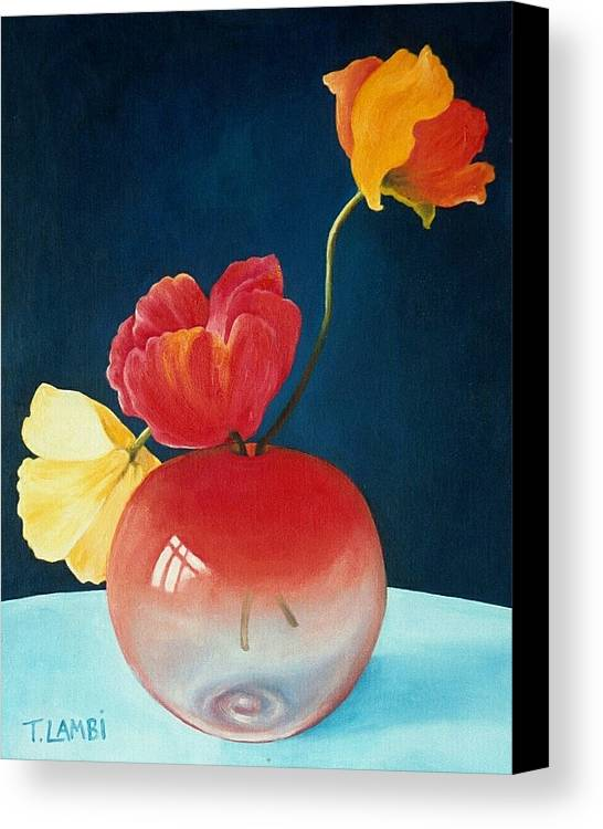 Still Life Canvas Print featuring the painting Poppies by Trisha Lambi