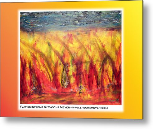 Flames Metal Print featuring the painting Flames Inferno On A Nice Background - Postcard by Sascha Meyer