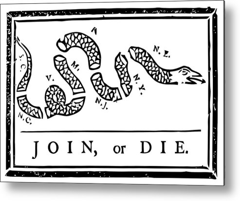 Join Or Die Metal Print featuring the mixed media Join Or Die by War Is Hell Store