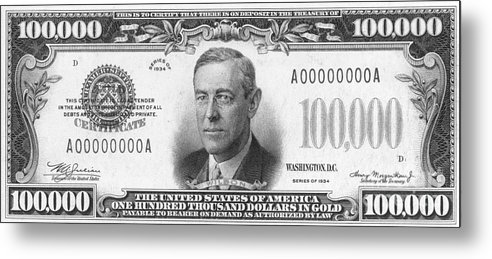 Currency 100 000 Dollar Bill Metal Print By Granger
