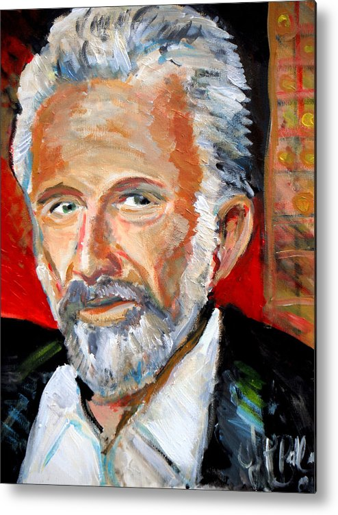 Most Interesting Man In The World Metal Print featuring the painting  The Most Interesting Man In The World by Jon Baldwin Art