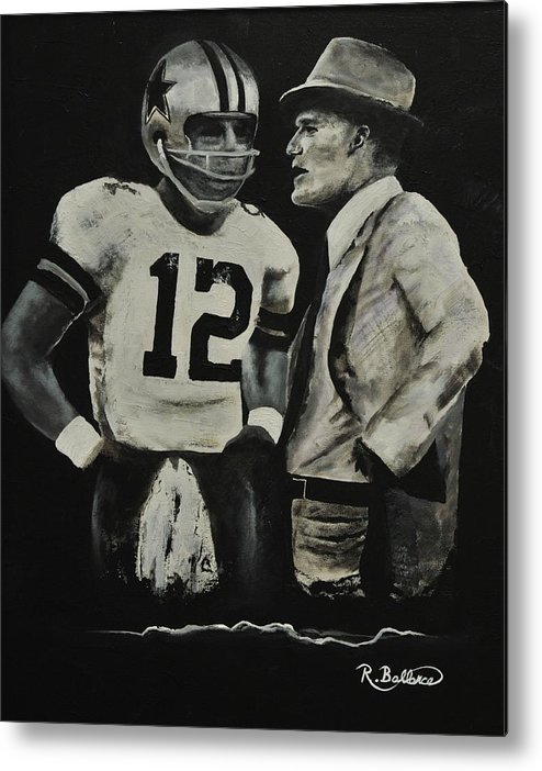 Dallas Metal Print featuring the painting Two Of The Greastest Minds In Pro-football by Robert Ballance