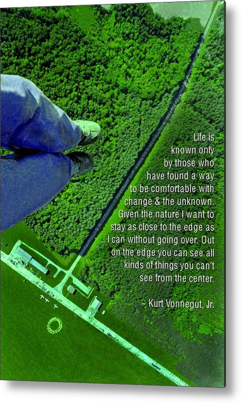 Quotation Metal Print featuring the photograph From The Edge by Mike Flynn