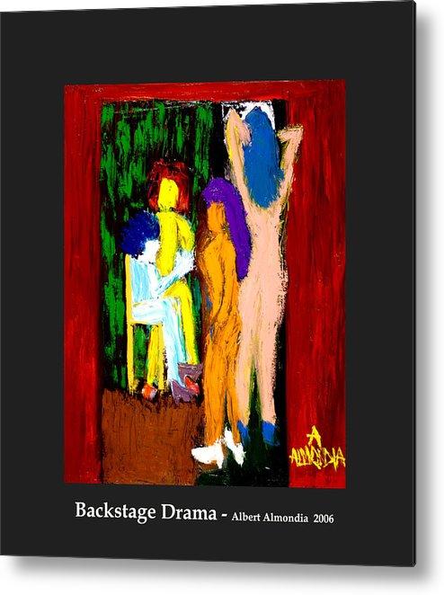 Femininity Metal Print featuring the painting Backstage Drama by Albert Almondia