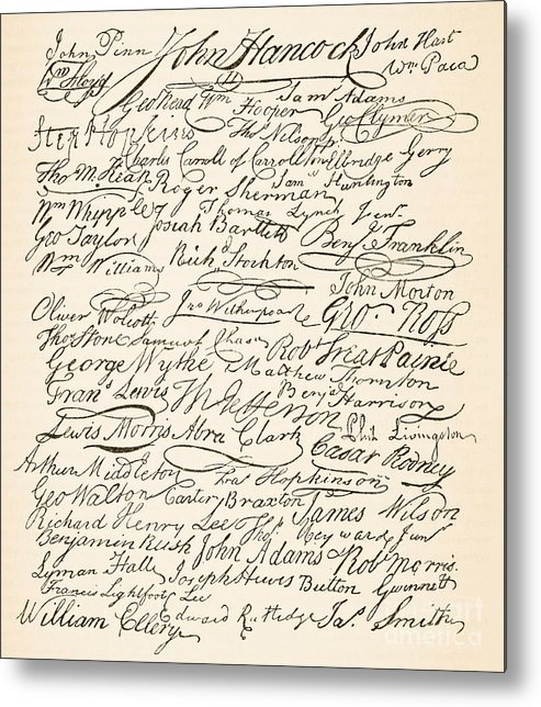 Signatures Attached To The American Declaration Of Independence Of 1776 Metal Print featuring the painting Signatures Attached To The American Declaration Of Independence Of 1776 by Founding Fathers