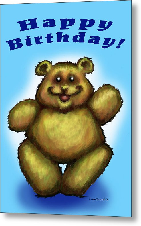 Happy Birthday Metal Print featuring the greeting card Happy Birthday Bear by Kevin Middleton