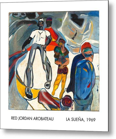 Dreamer Metal Print featuring the painting La Suena by Red Jordan Arobateau