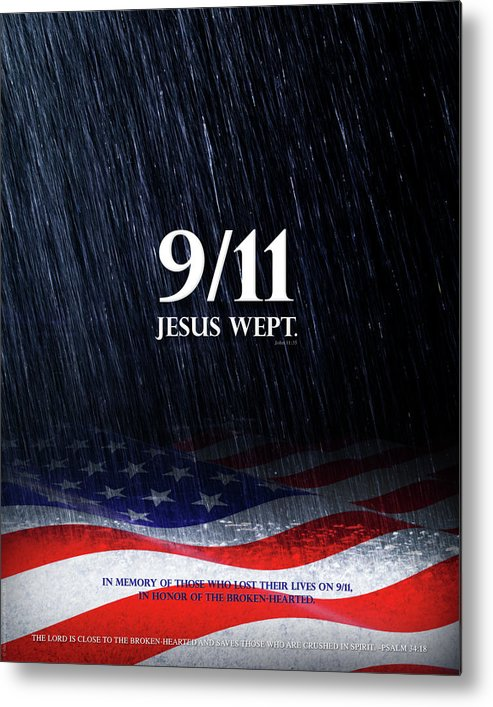 9/11 Metal Print featuring the mixed media 9-11 Jesus Wept by Shevon Johnson