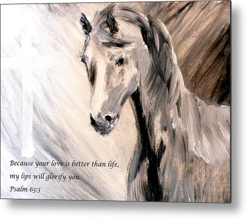 Because Your Love Is Better Than Life My Lips Will Glorify You Metal Print featuring the painting God Is Love by Amanda Dinan