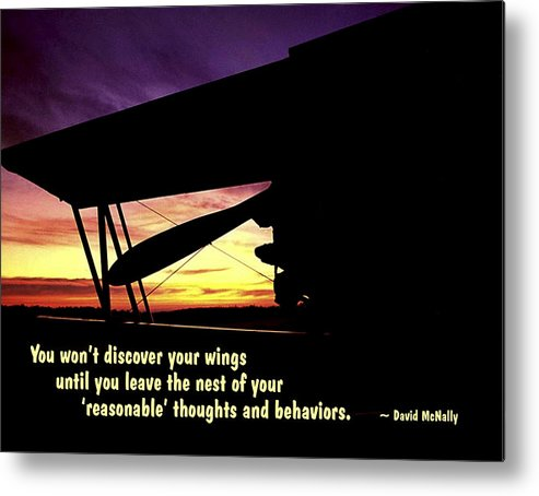 Quotation Metal Print featuring the photograph Discover Your Wings by Mike Flynn