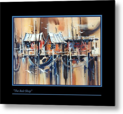 Seascape Bait Shop Dockside Shacks With Sea Gulls Painting Metal Print featuring the painting The Bait Shop by Walt Green