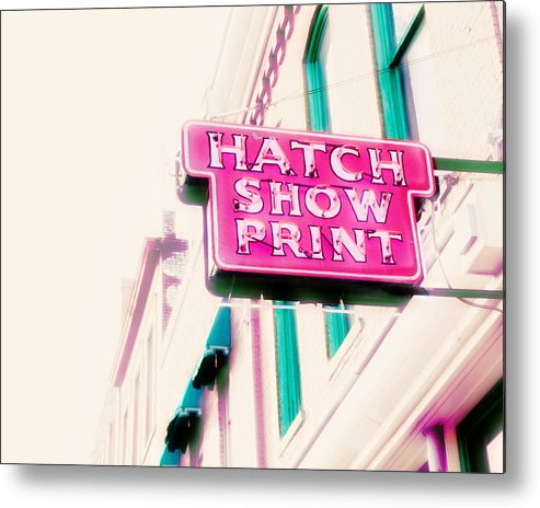 Nashville Sign Photography Metal Print featuring the photograph Hatch Show Print by Amy Tyler