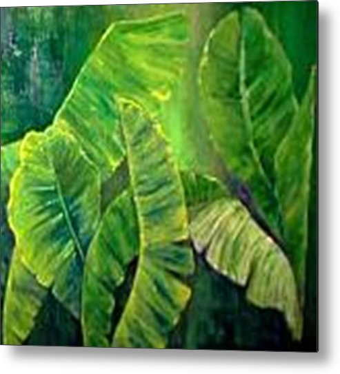 Metal Print featuring the painting Banana Leaves by Carol P Kingsley