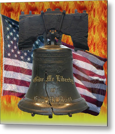 Liberty Bell Metal Print featuring the digital art Liberty On Fire by Firecrackinmama Boom Boom Boom