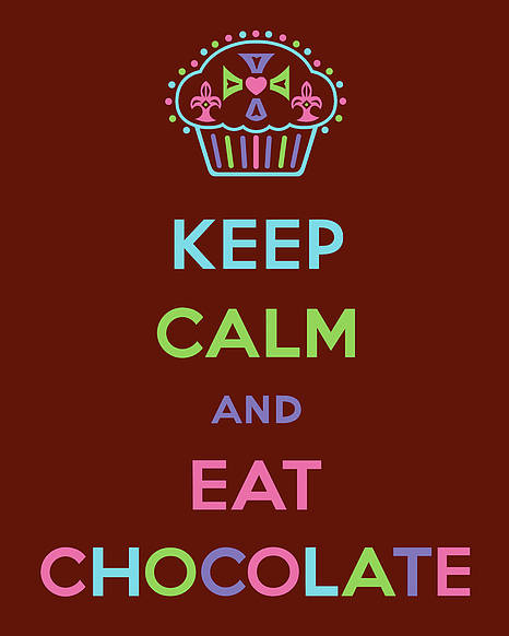 Chocolate Poster featuring the digital art Keep Calm And Eat Chocolate by Andi Bird