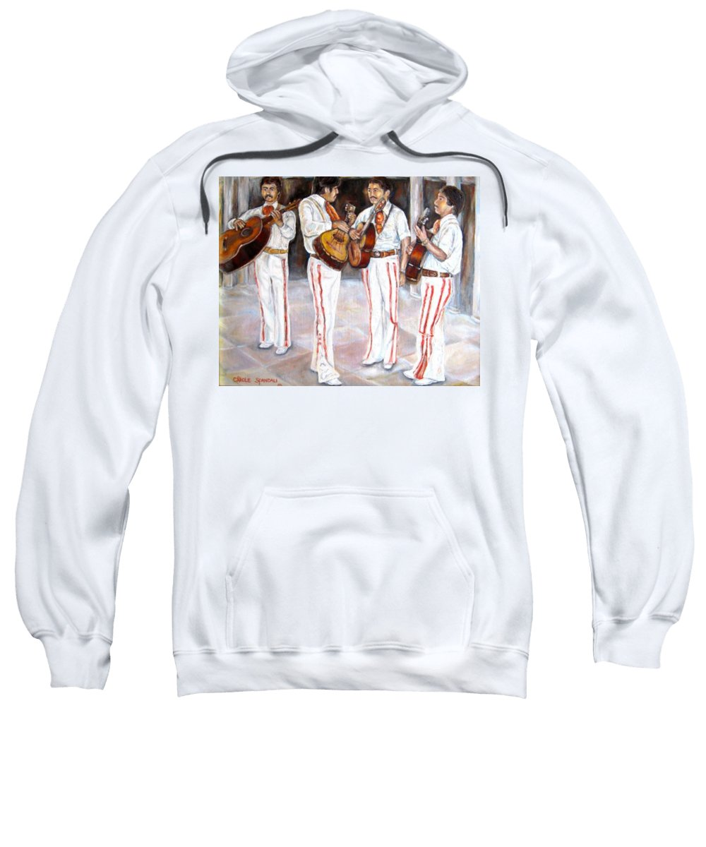 Mariachis Sweatshirt featuring the painting Mariachi Musicians by Carole Spandau