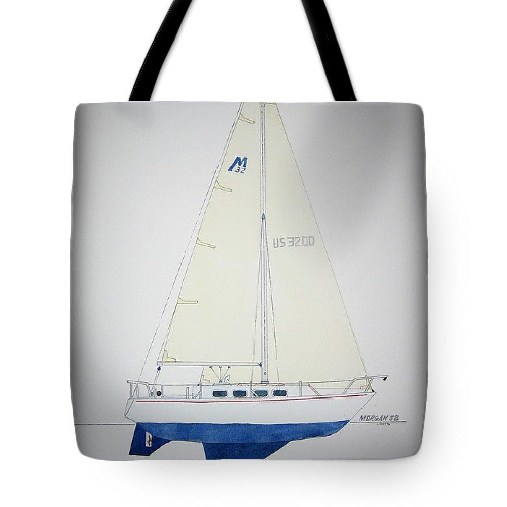 Sail Sailboat Ocean Sea Morgan Boat Nautical Yacht Tote Bag featuring the painting Morgan 32 by Jeff Lucas