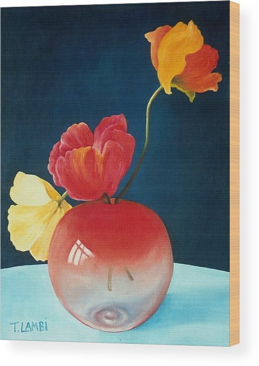 Still Life Wood Print featuring the painting Poppies by Trisha Lambi
