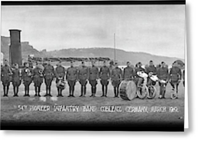 54th Pioneer Infantry Band, Coblenz Greeting Card by Fred Schutz Collection