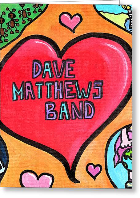 Dave Matthews Band Tribute Greeting Card by Jera Sky