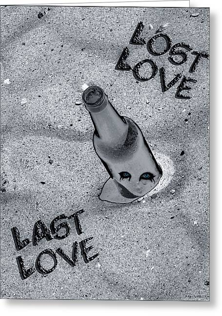 Lost Love Last Love Greeting Card