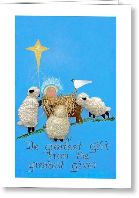 The Greatest Gift Greeting Card by Sally Weigand