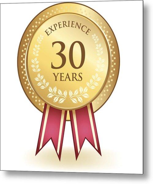 Thirty Years Experience Metal Print by Blankaboskov
