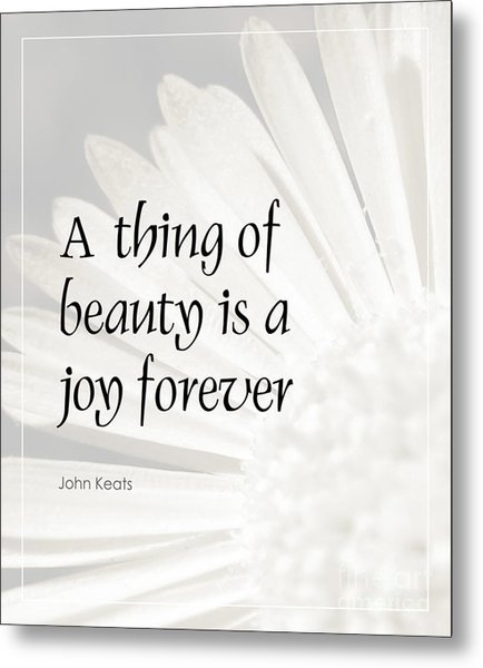 A Thing Of Beauty Quote Metal Print