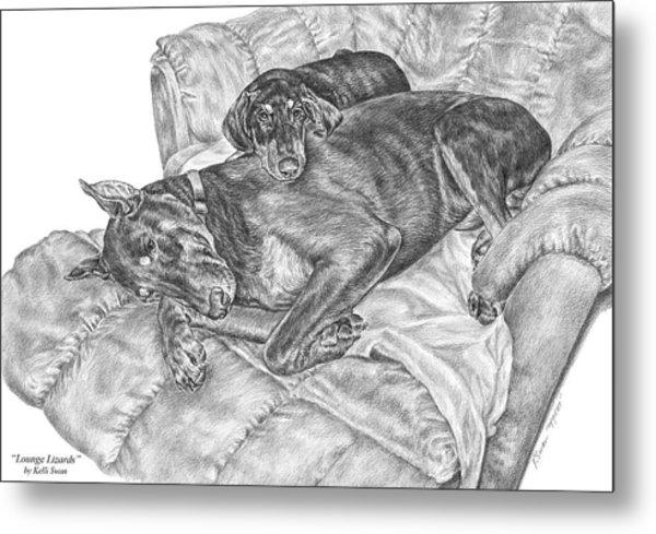 Lounge Lizards - Doberman Pinscher Dog Art Print Metal Print by Kelli Swan