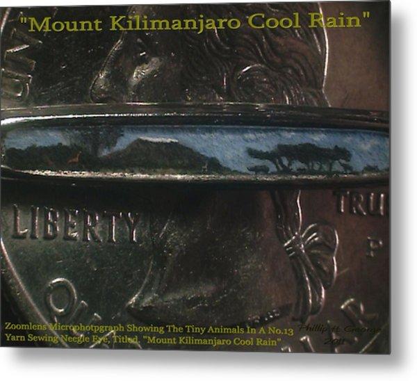 Mount Kilimanjaro Cool Rain  Metal Print