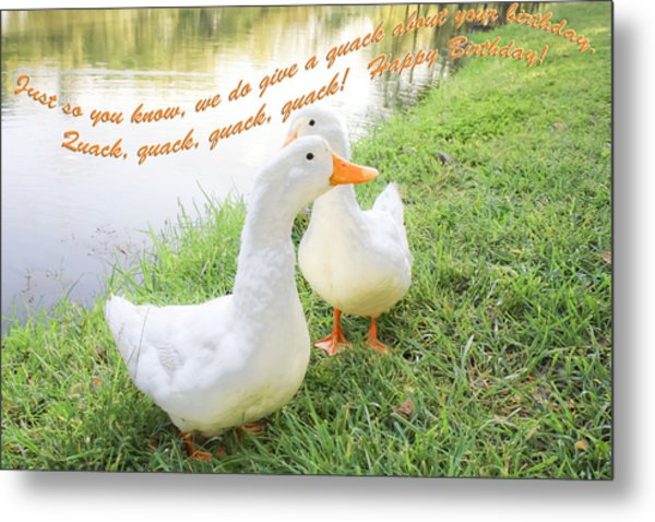 Quacker Birthday Metal Print