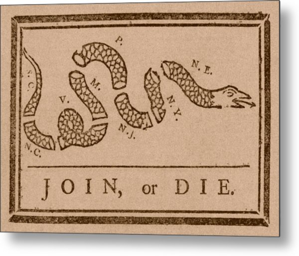 Join Or Die Metal Print